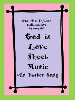 God Is Love Sheet Music (An Easter Song)