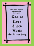 God Is Love Sheet Music (An Easter Song)