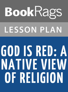 God Is Red: A Native View of Religion Lesson Plans