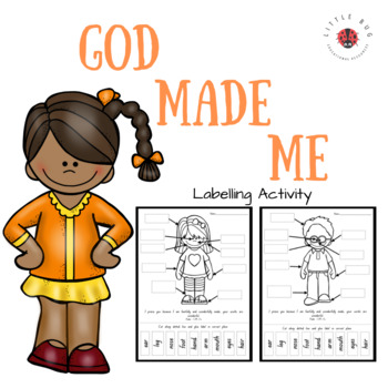 God Made Me - body parts labelling activity