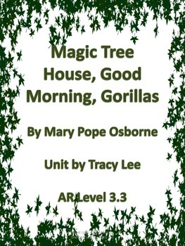 Magic Tree House:Good Morning, Gorillas