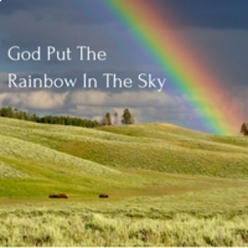 Bible Song: God Put The Rainbow In The Sky