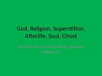 God, Religion, Superstition, Afterlife powerpoint