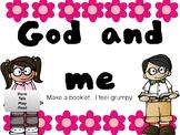 God and Me - I feel grumpy! Make a booklet - Think, talk,