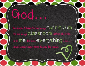 God in the Classroom- Watermelon, Black & Green Quote