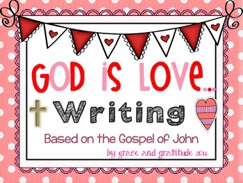 God is Love: Writing