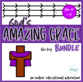 God's Amazing Grace ~ (Pre-K + K) The BIG bundle