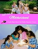God's Girls 103: Motherhood