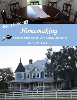 God's Girls 105: Homemaking