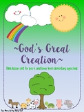 God's Great Creation Unit for Lower Elementary and Pre-K
