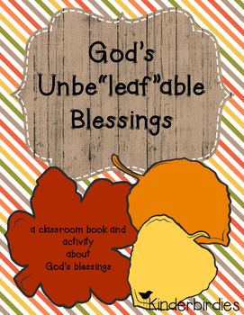 """God's Unbe""""leaf""""able Blessings November Classroom Book"""