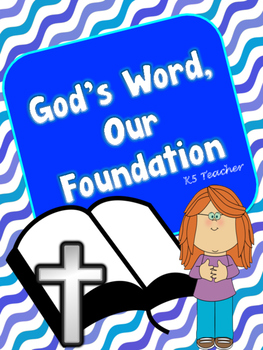 God's Word, Our Foundation