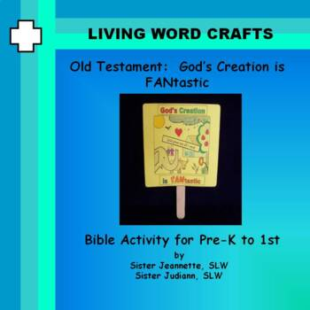 God's Creation is FANtastic 3D  for Pre-K to Gr. 1