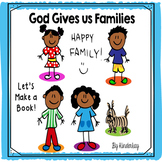 God Gives Us Families - Let's Make a Book