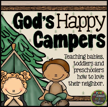 God's Happy Campers: A Good Samaritan Bible Lesson