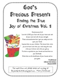 God's Precious Present: Finding the True Joy of Christmas Vol. 1