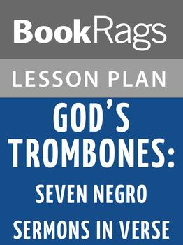 God's Trombones: Seven Negro Sermons in Verse Lesson Plans