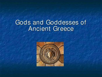 Gods and Goddesses of Ancient Greece Powerpoint