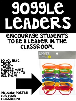 Goggle Leader: Classroom Leadership Incentive