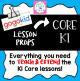 Gogokid Lesson Props:  Core K1