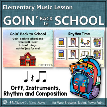 Goin' Back to School: Orff, Instruments, Rhythm and Composition