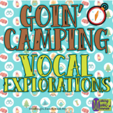 Goin' Camping - A Vocal Exploration Story