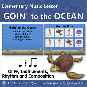 Orff Lesson ~ Goin' to the Ocean: Orff, Instruments, Rhythm & Composition
