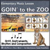 Orff Lesson ~ Goin' to the Zoo: Orff, Instruments, Rhythm & Composition