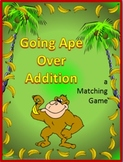Going Ape Over Addition- Matching Game