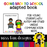 Going Back to School: Adapted Book for Students with Autis