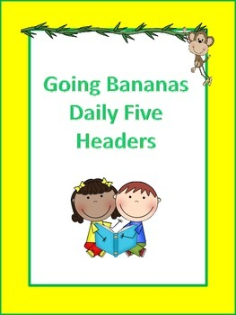 Going Bananas Daily Five Headers