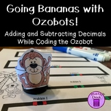 Going Bananas With Ozobots! Adding and Subtracting Decimals TEKS 5.3K