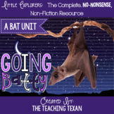 Going Batty:  A Non-Fiction Bat Unit