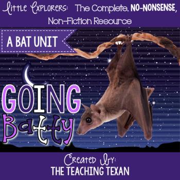 Going Batty:  A Non-Fiction Bat Unit