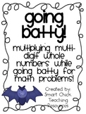 Going Batty! ~ Multiplying Multi-Digit Whole Numbers with Bats!