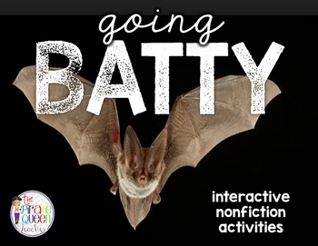 Going Batty: a Nonfiction Bat Activities Bundle for Halloween