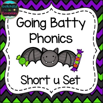 Going Batty Phonics: Short U Pack