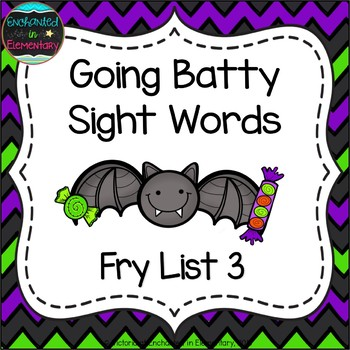 Going Batty Sight Words! Fry List 3