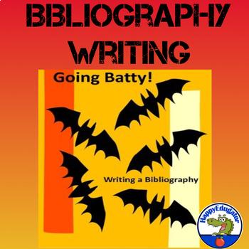 Writing a Bibliography - Going Batty