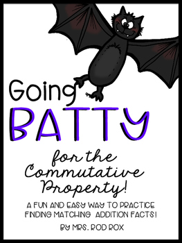 Going Batty for the Commutative Property! Adding Matching Game FREEBIE