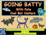 Going Batty with Pete the Cat-Cool Bat Centers