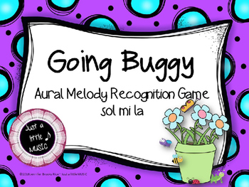Going Buggy--Aural Melody Recognition Game {sol mi la}