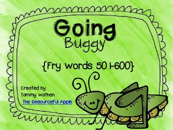 Going Buggy {Fry Words 501-600}