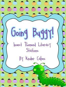 Going Buggy! Insect Themed Literacy Stations