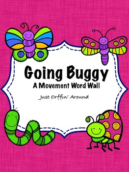 Going Buggy - Movement Word Wall