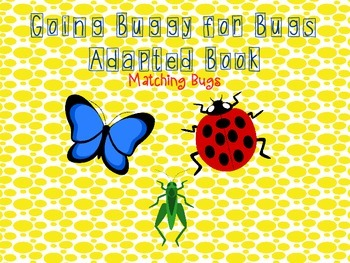 Going Buggy for Bugs Adapted Book Freebie