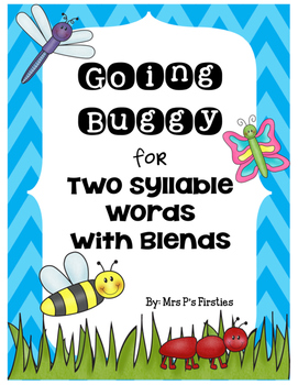 Going Buggy for Two Syllable Words