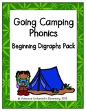 Going Camping Phonics: Beginning Digraphs Pack