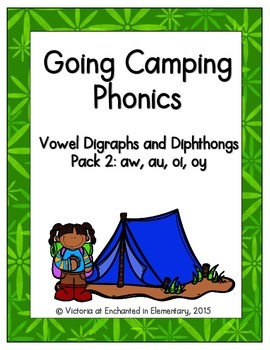 Going Camping Phonics: Vowel Digraphs and Diphthongs Pack 2: aw, au, oi, oy