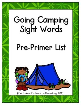 Going Camping Sight Words! Pre-Primer List Pack